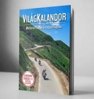 VilágKalandor - Motoros túrák a nagy világban